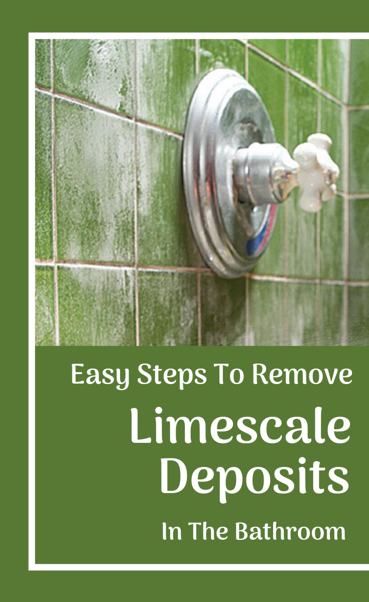 Easy Steps To Remove Limescale Deposits In The Bathroom