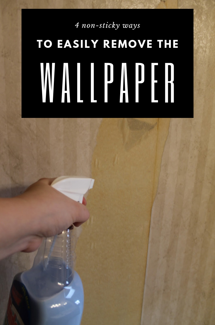 4 Non Sticky Ways To Easily Remove The Wallpaper