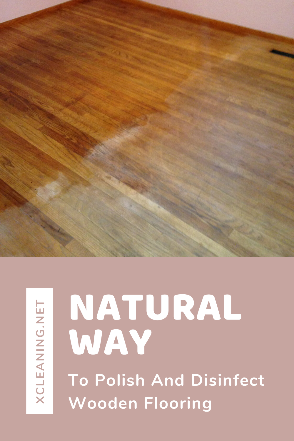 Natural Way To Polish And Disinfect Wooden Flooring
