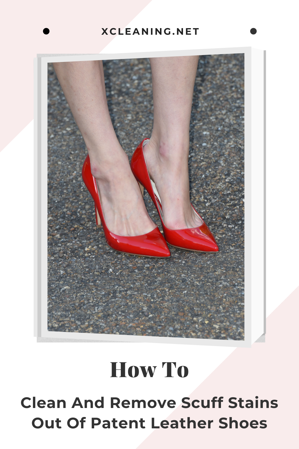 How To Clean And Remove Scuff Stains Out Of Patent Leather
