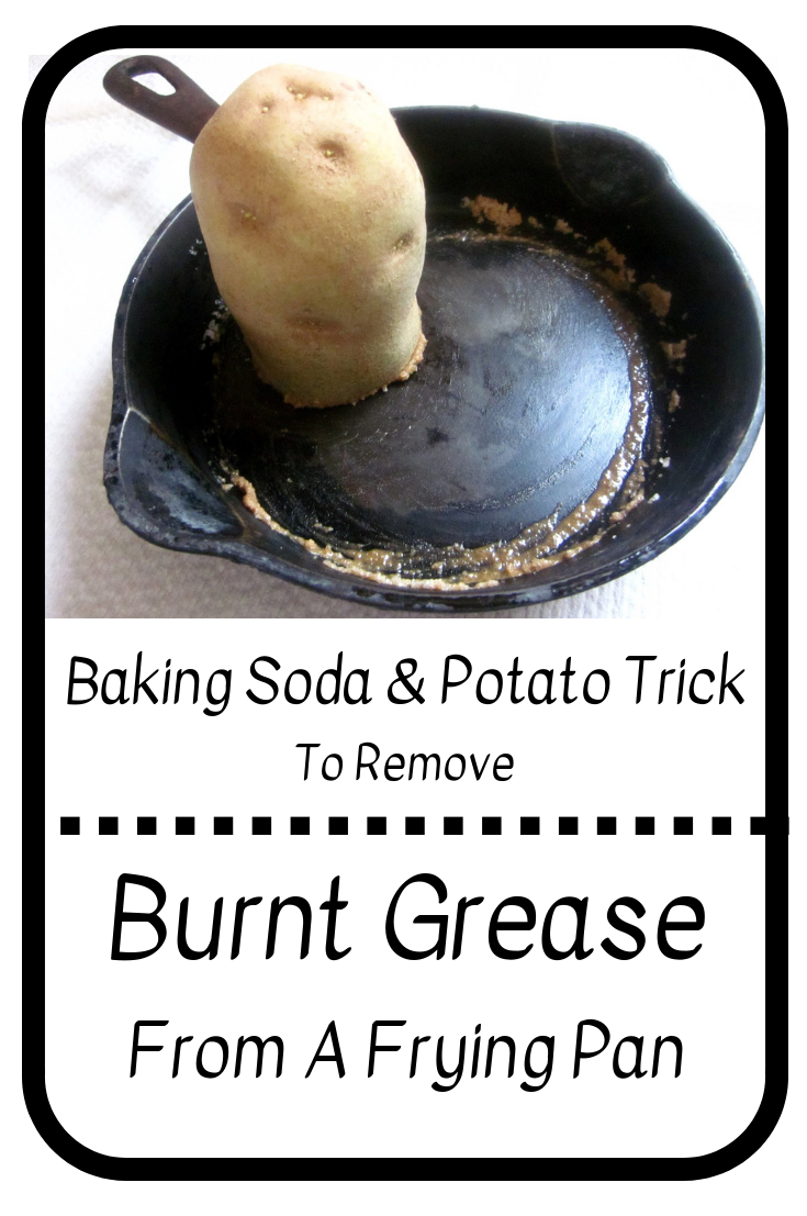 Baking Soda And Potato Trick To Remove Burnt Grease From A