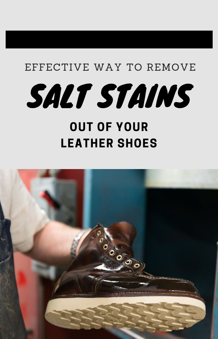 Effective Way To Remove Salt Stains Out Of Your Leather