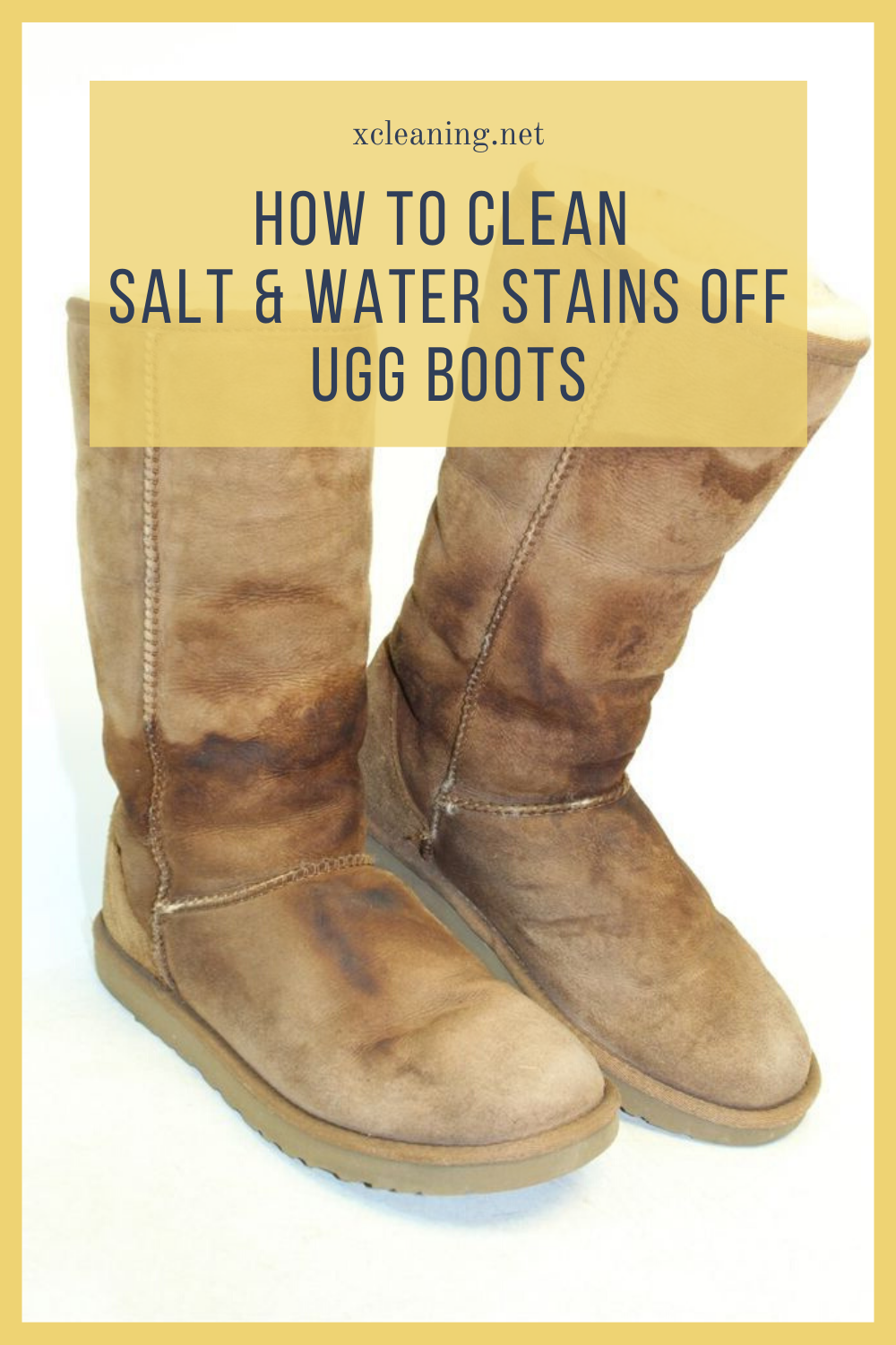 How To Clean Salt And Water Stains Off Ugg Boots Xcleaning Your Cleaning Tips
